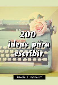 200 IDEAS PARA ESCRIBIR 2
