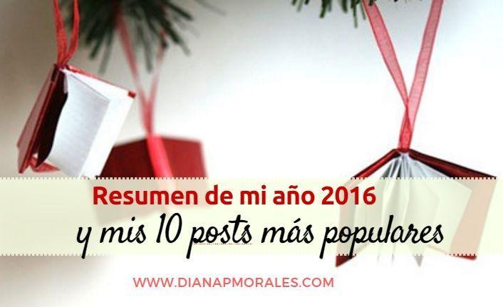 post resumen 2016 y posts más populares