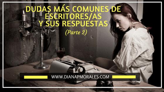post dudas mas comunes escritores parte 2