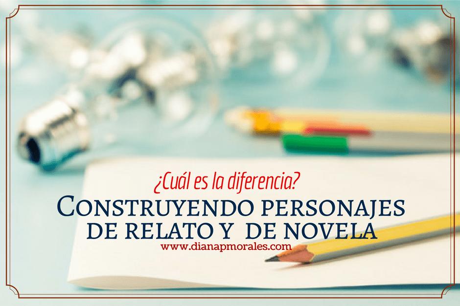 post construyendo personajes de relato y novela diferencias