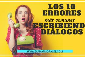 post 10 errores escribiendo dialogos