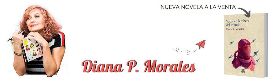 Diana P. Morales, el blog más visitado y prestigioso para aprender a escribir